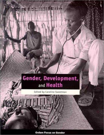 Gender, development and health by