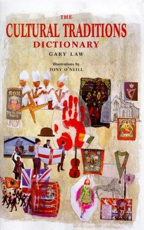 The cultural traditions dictionary by Gary Law