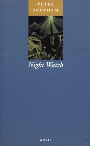 Night watch by Peter Scupham