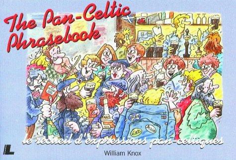 The pan-Celtic phrasebook by William Knox