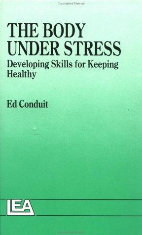 The Body Under Stress