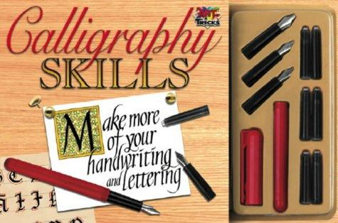 Calligraphy Skills (Art Tricks) by Barry Green