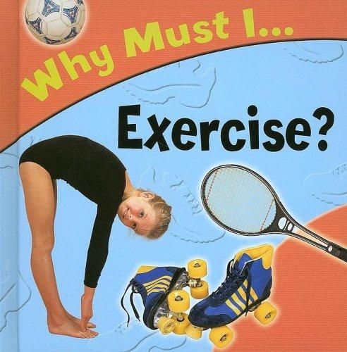 Why Must... I Exercise? (Why Must I) by Jackie Gaff