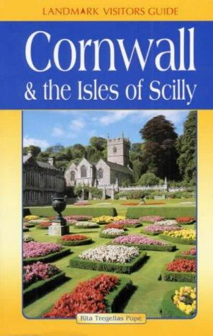 Cornwall & the Isles of Scilly (Landmark Visitors Guides)