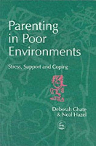 Parenting in poor environments by