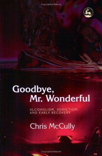 Goodbye,  Mr. Wonderful by C. B. McCully