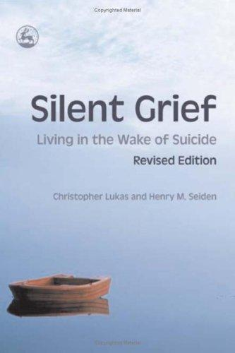 Image 0 of Silent Grief: Living in the Wake of Suicide Revised Edition