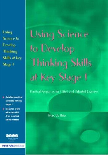 Using Science to Develop Thinking Skills at KS1 (Nace/Fulton S.) by Max de Boo