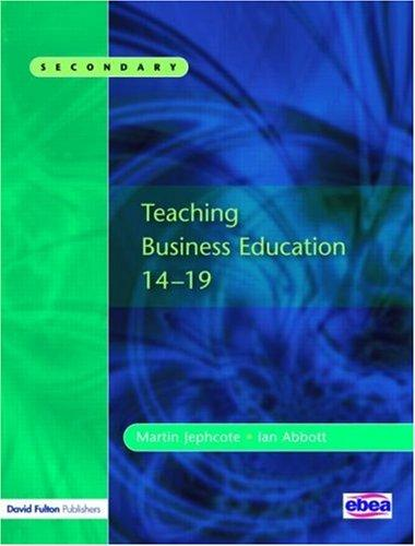 Teaching Business Education 14-19 by Martin Jephcote