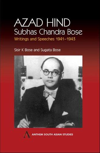 Azad Hind by Subhas Chandra Bose