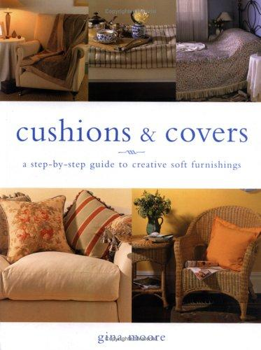Cushions and Covers by Gina Moore