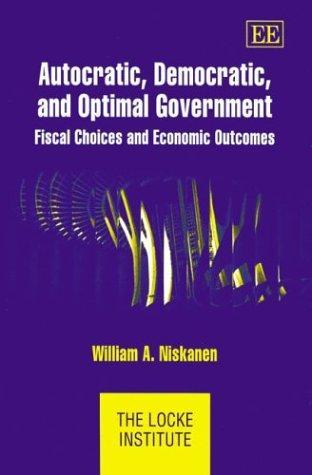 Autocratic, Democratic and Optimal Government