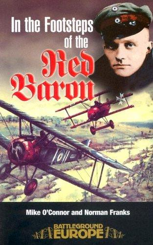In the footsteps of the Red Baron by O'Connor, Mike