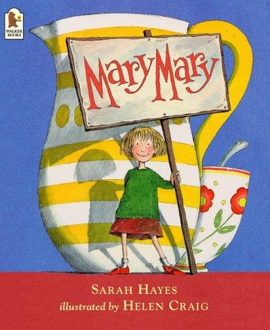 Mary, Mary by Sarah Hayes