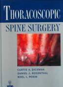 Thoracoscopic Spine Surgery by Curtis A. Dickman