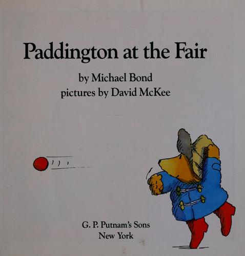 Paddington at the fair by Michael Bond