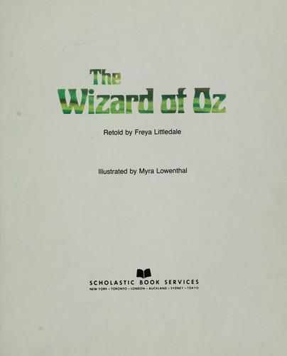 WIZARD OF OZ by FREYA LITTLEDALE