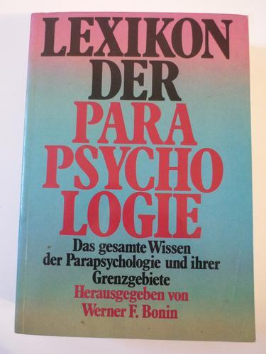 Lexikon der Parapsychologie und ihrer Grenzgebiete