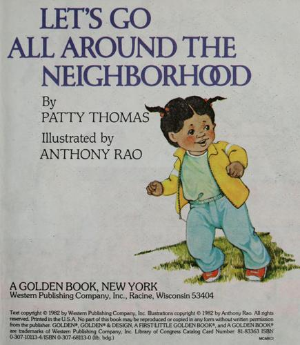 Let's go all around the neighborhood by Thomas, Patricia