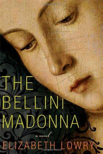 The Bellini Madonna by Elizabeth Lowry