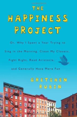 The happiness project by Gretchen Craft Rubin