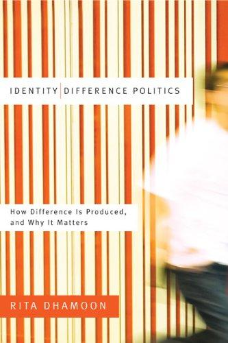Identity/difference politics by Rita Dhamoon
