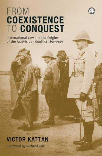 From Coexistence to Conquest by Victor Kattan