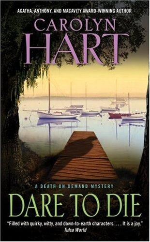 Dare to Die (Death on Demand) by Carolyn Hart