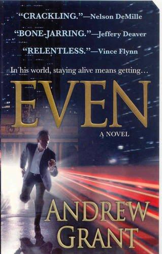 Even (David Trevellyan Thriller 1) by Andrew Grant