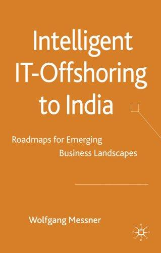 Intelligent IT-Offshoring to India by Wolfgang Messner