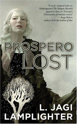 Prospero Lost (Prospero's Daughter) by L. Jagi Lamplighter