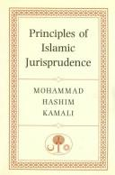 Principles of Islamic jurisprudence by Mohammad Hashim Kamali