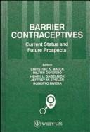 Barrier contraceptives by Contraceptive Research and Development Program. International Workshop