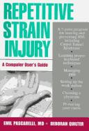 Repetitive strain injury by Emil F. Pascarelli