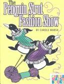 The Penguin Strut Fashion Show (Carole Marsh Books)