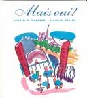 Mais Oui! (Text Only) - Chantal P. Thompson - Hardcover - by