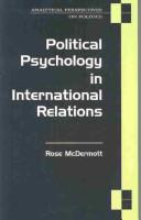 Political psychology in international relations by McDermott· Rose·