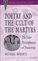 Poetry and the cult of the martyrs by Michael John Roberts