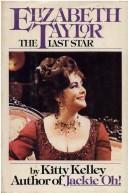 Elizabeth Taylor, the last star