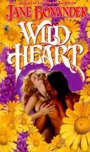 Wild Heart by Jane Bonander