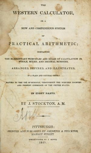 The western calculator, or, A new and compendious system of practical arithmetic