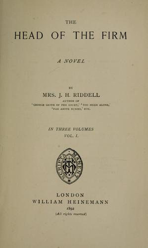 The head of the firm by Mrs. J. H. Riddell