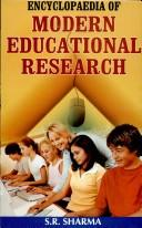 Encyclopaedia of Modern Educational Research by S.R. Sharma