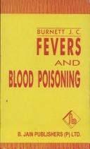 Fevers and Blood Poisoning by J. Compton Burnett