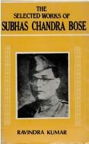 The Selected Works of Subhas Chandra Bose, 1936-1946