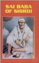 Sai Baba of Shirdi by B.K. Chaturvedi