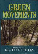 Green Movements by P.C. Sinha