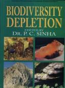 Biodiversity Depletion by P.C. Sinha