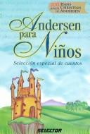 Andersen para ninos/ Andersen for Children by Hans Christian Andersen