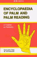 Encyclopaedia of Palm and Palm Reading by M. Katakkar